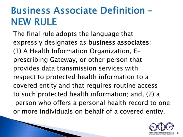 Business Associate Definition – NEW RULE