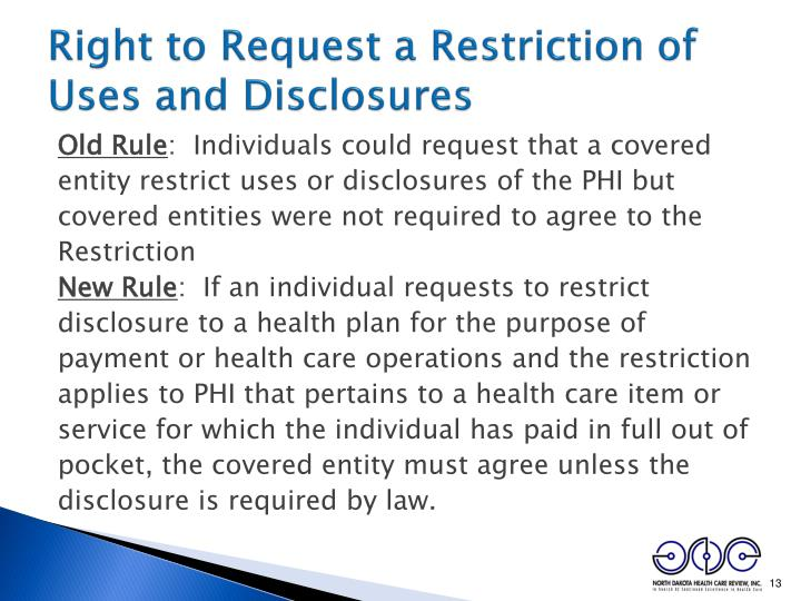 Right to Request a Restriction of Uses and Disclosures