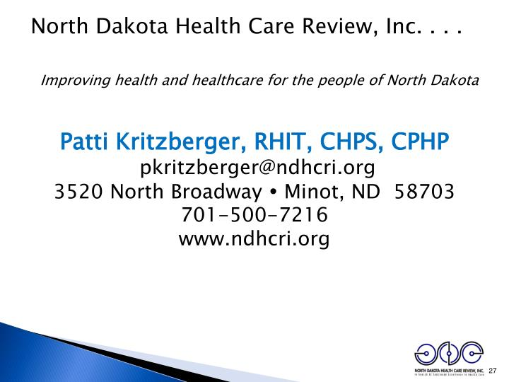North Dakota Health Care Review, Inc. . . .