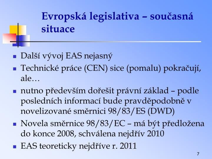 Evropská legislativa – současná situace