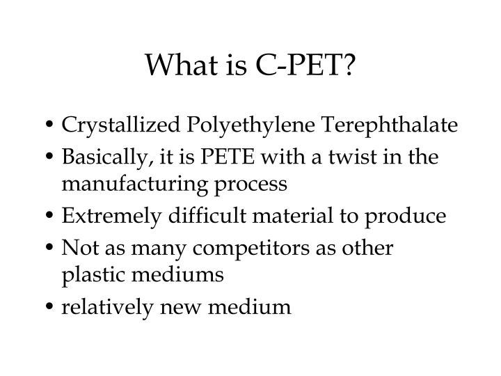 What is C-PET?