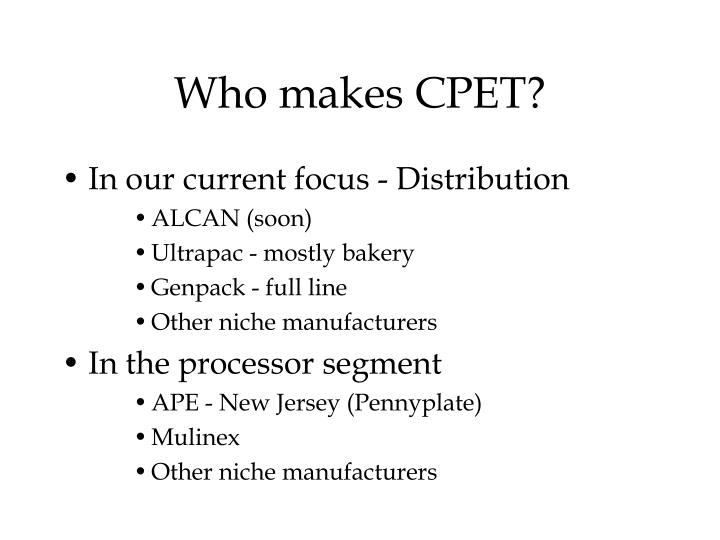 Who makes CPET?