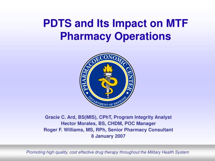Pdts and its impact on mtf pharmacy operations