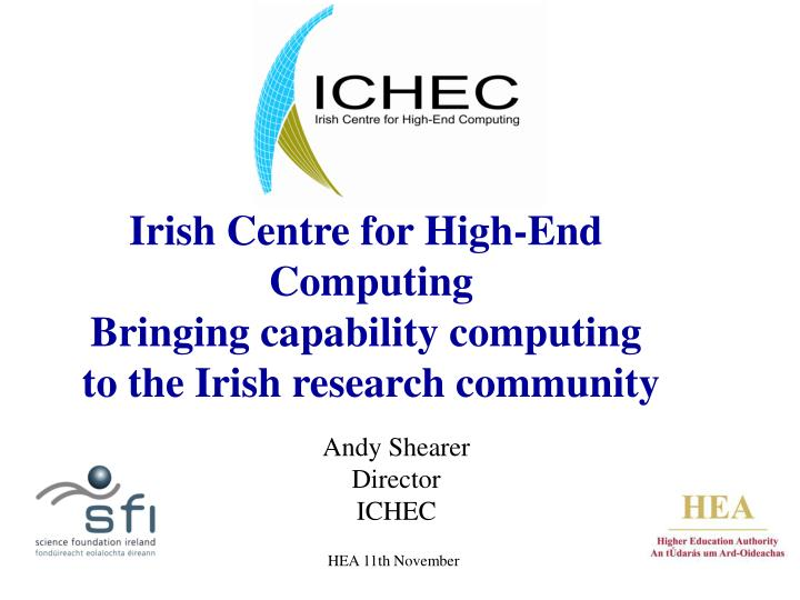 Irish Centre for High-End