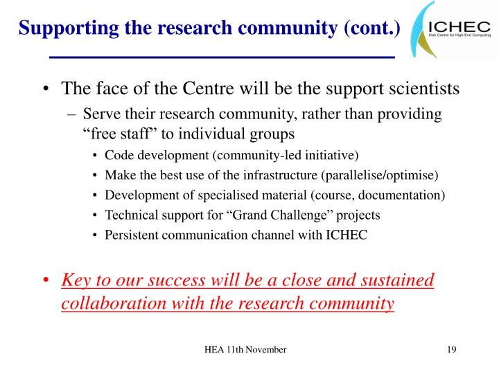 Supporting the research community (cont.)