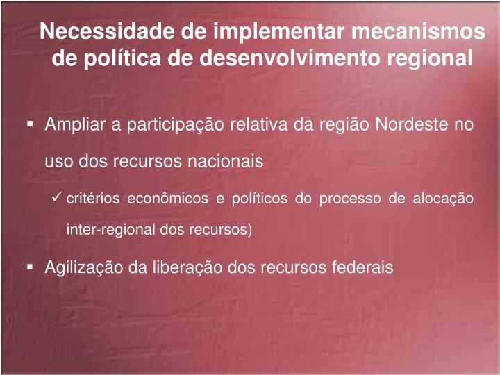 Necessidade de implementar mecanismos de política de desenvolvimento regional
