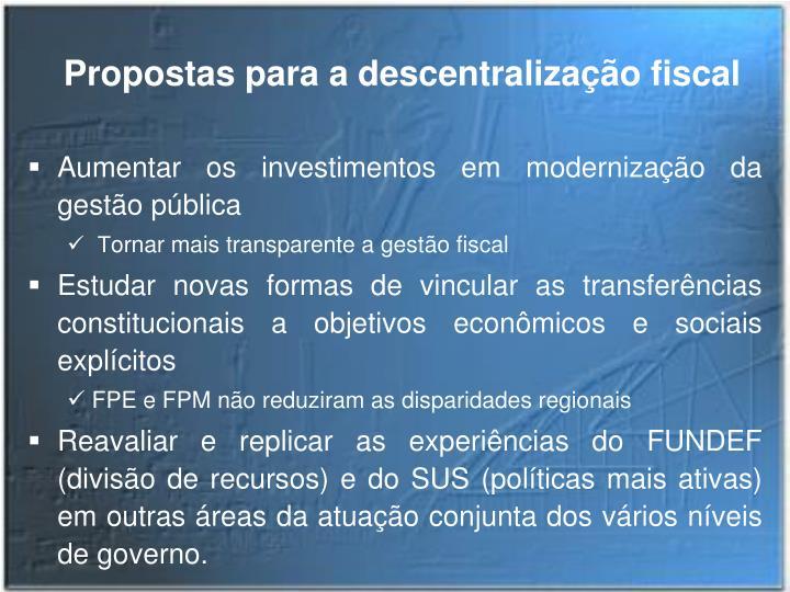 Propostas para a descentralização fiscal