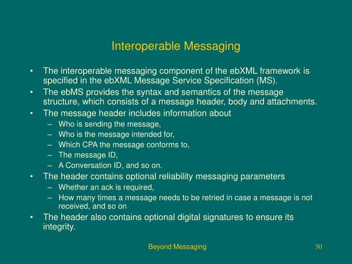 Interoperable Messaging