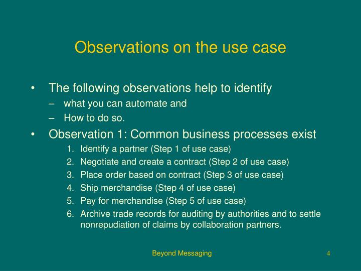 Observations on the use case