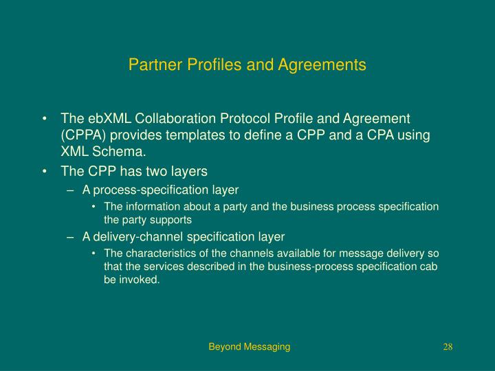 Partner Profiles and Agreements