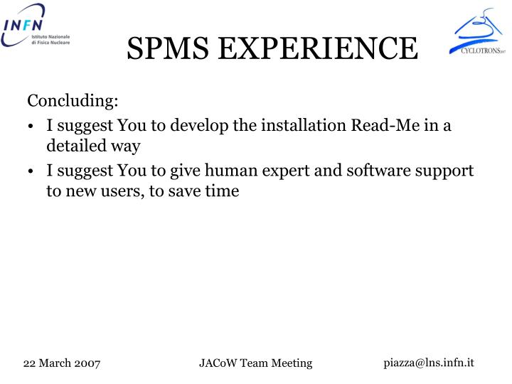 SPMS EXPERIENCE