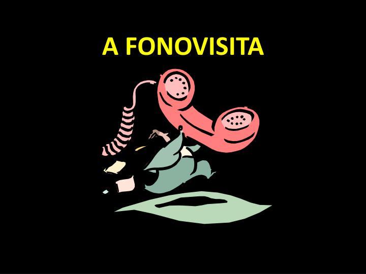 A FONOVISITA