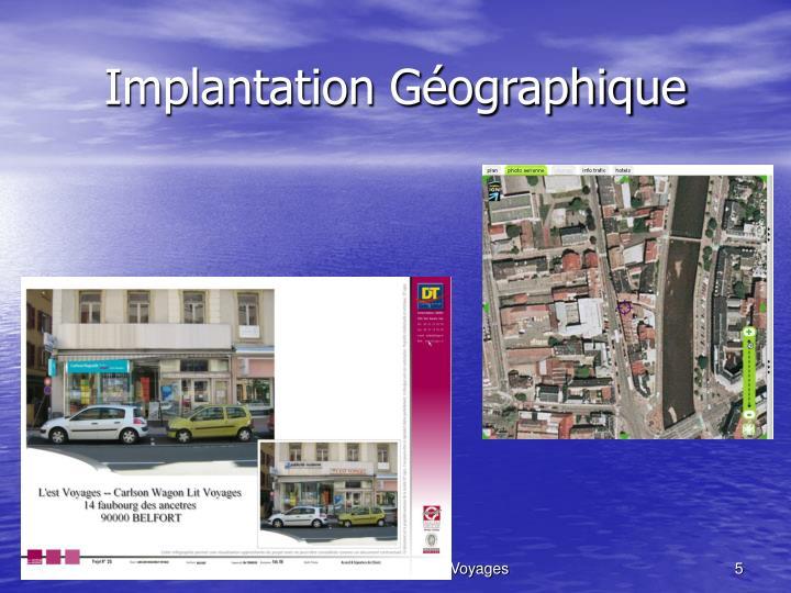 Implantation Géographique