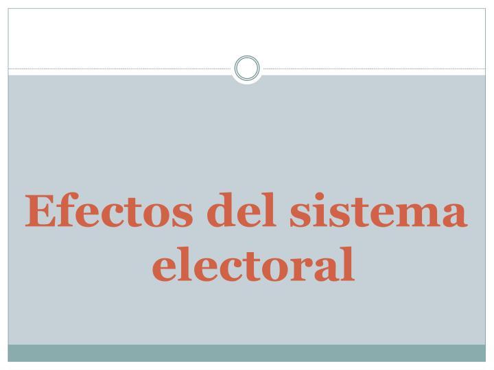Efectos del sistema electoral