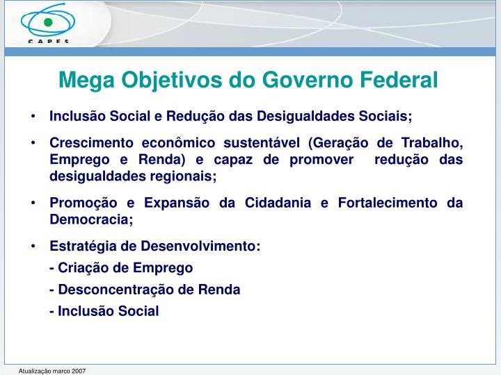 Mega Objetivos do Governo Federal