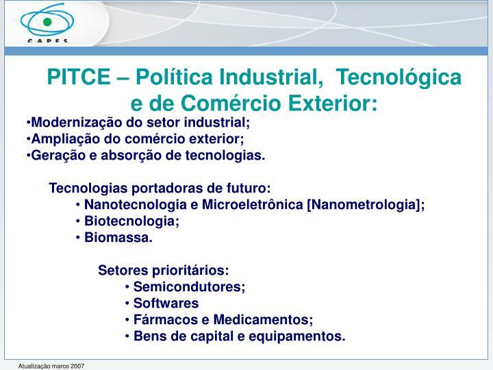 PITCE – Política Industrial,  Tecnológica e de Comércio Exterior: