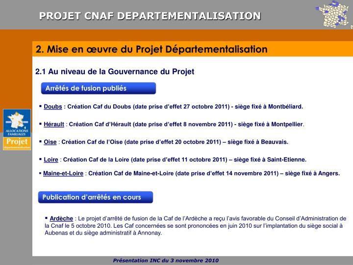 2. Mise en œuvre du Projet Départementalisation