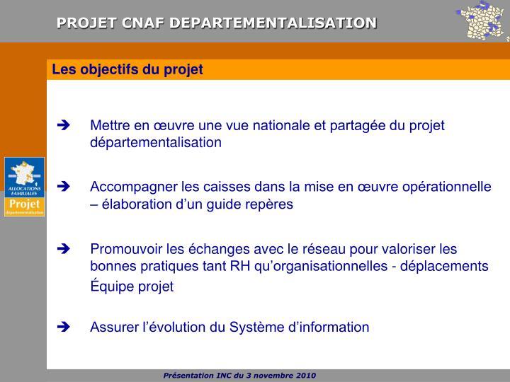 Mettre en œuvre une vue nationale et partagée du projet départementalisation