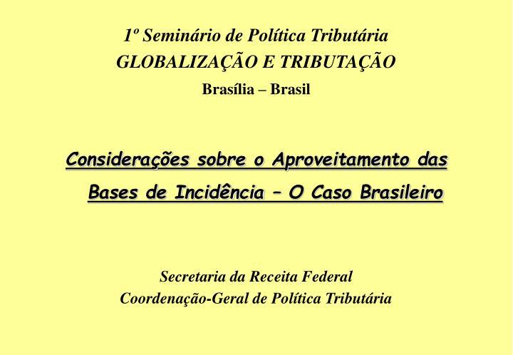 1º Seminário de Política Tributária