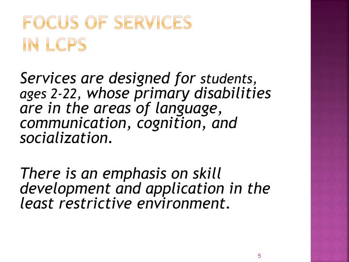 Focus of Services in LCPS