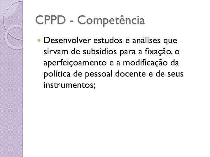 CPPD - Competência