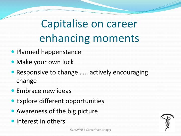 Capitalise on career