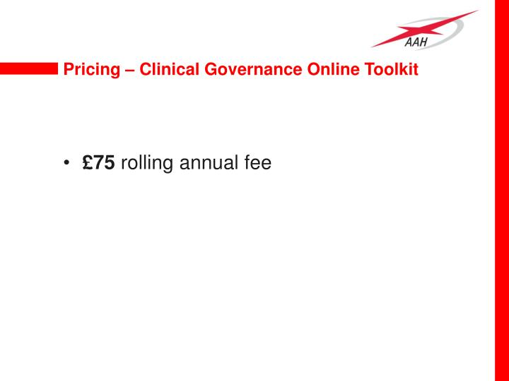 Pricing – Clinical Governance Online Toolkit