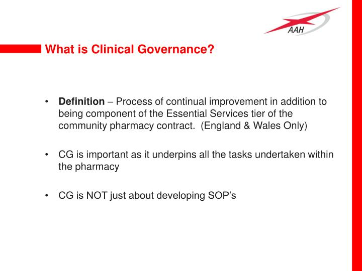 What is Clinical Governance?