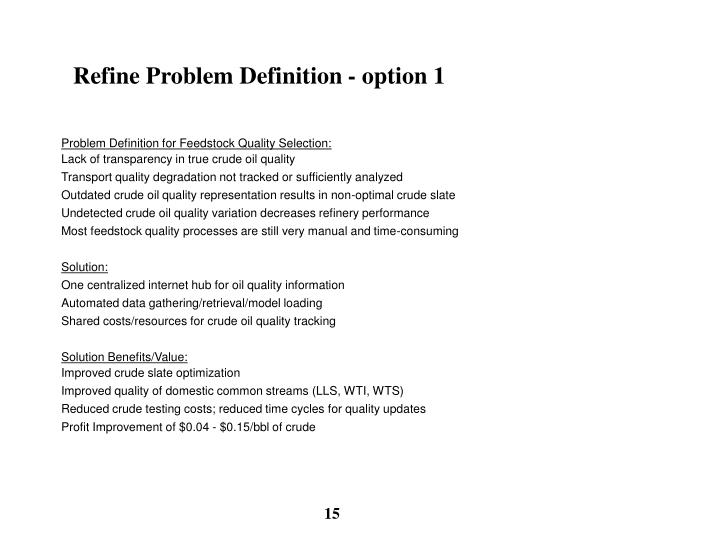 Refine Problem Definition - option 1