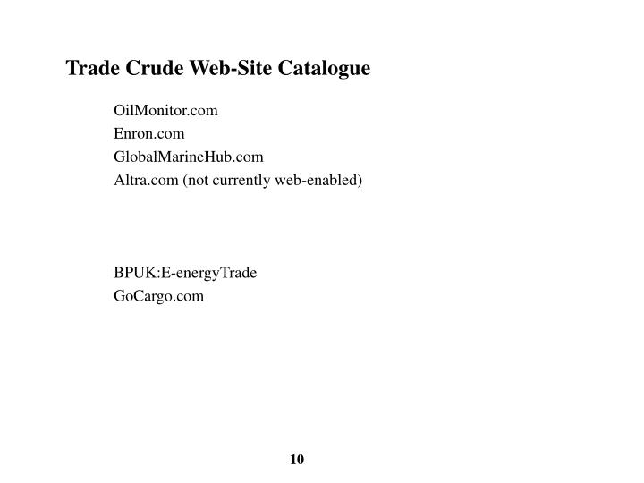 Trade Crude Web-Site Catalogue