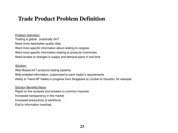 Trade Product Problem Definition