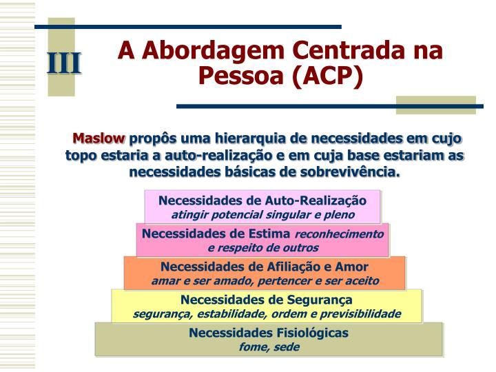 A Abordagem Centrada na Pessoa (ACP)