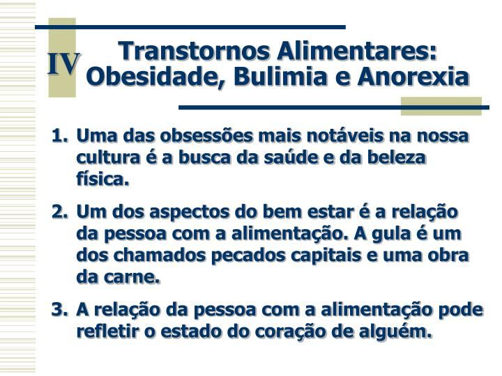 Transtornos Alimentares: Obesidade, Bulimia e Anorexia