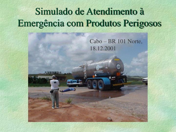 Simulado de Atendimento à Emergência com Produtos Perigosos