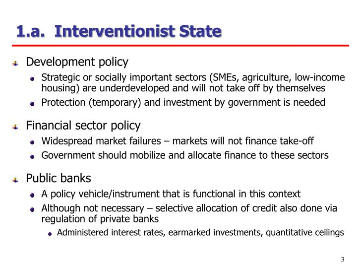 1.a.  Interventionist State