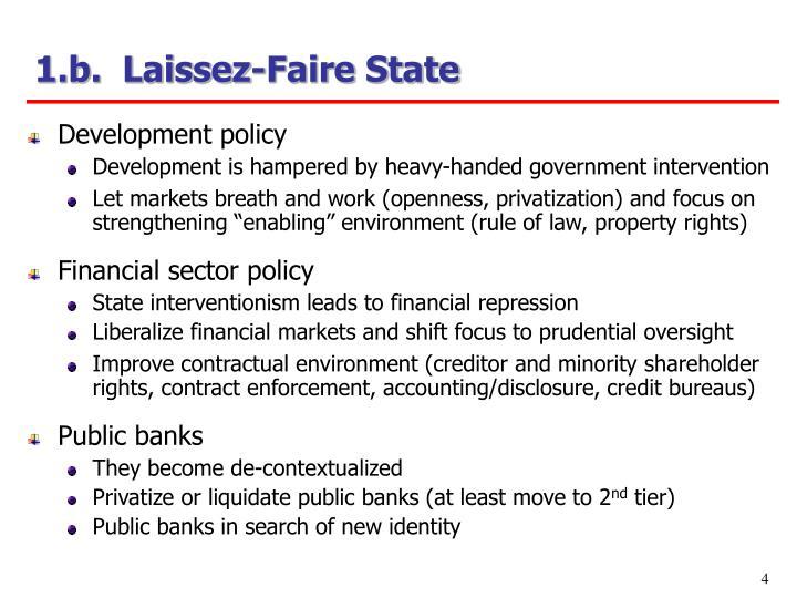 1.b.  Laissez-Faire State