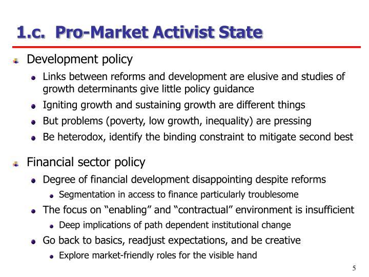 1.c.  Pro-Market Activist State