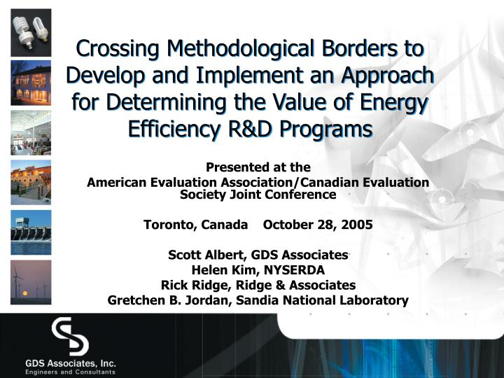 Crossing Methodological Borders to Develop and Implement an Approach for Determining the Value of Energy Efficiency R&D Programs