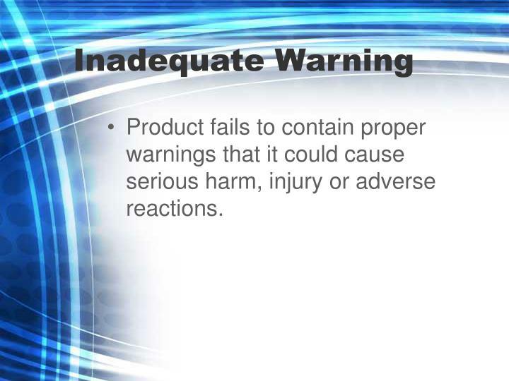 Inadequate Warning