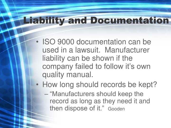 Liability and Documentation