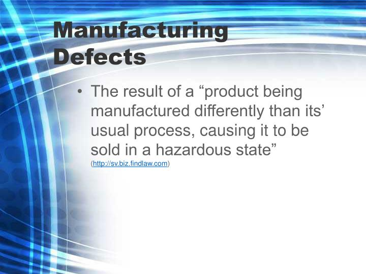 Manufacturing Defects