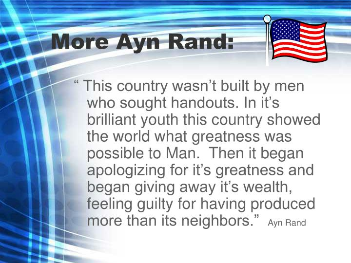 More Ayn Rand: