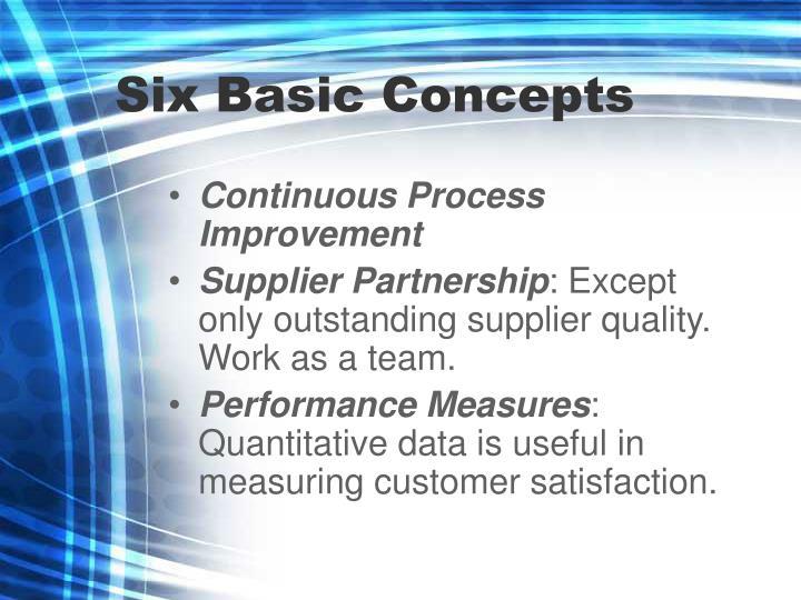Six Basic Concepts