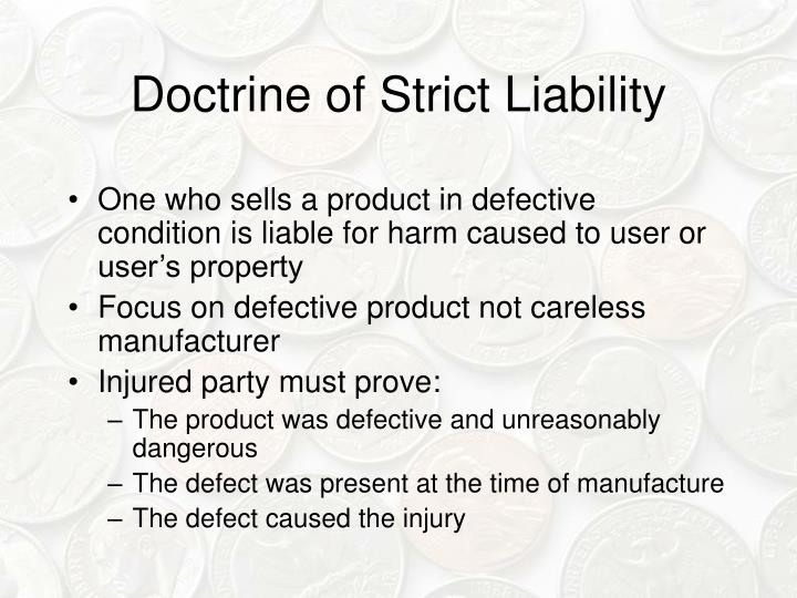 Doctrine of Strict Liability