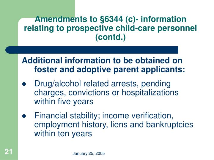 Amendments to §6344 (c)- information relating to prospective child-care personnel (contd.)
