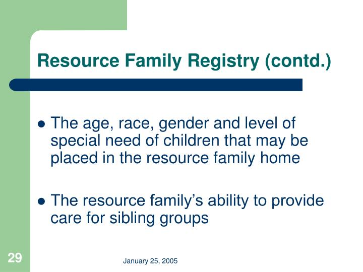 Resource Family Registry (contd.)