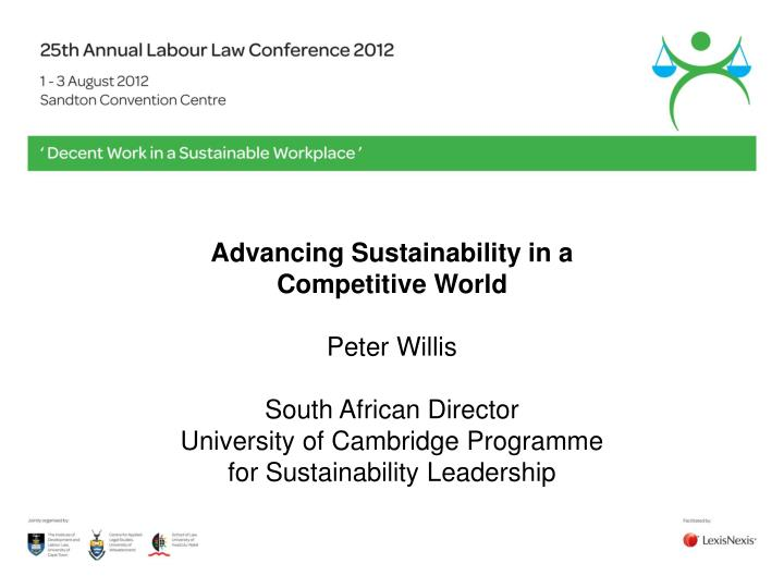 Advancing Sustainability in a Competitive World