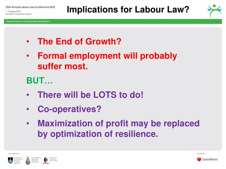 Implications for Labour Law?