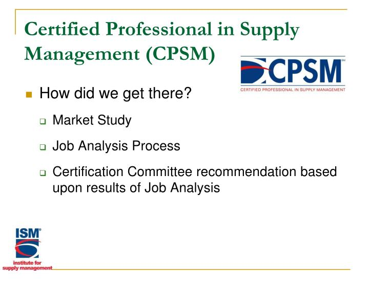 Certified Professional in Supply Management (CPSM)