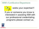 ism s certification department